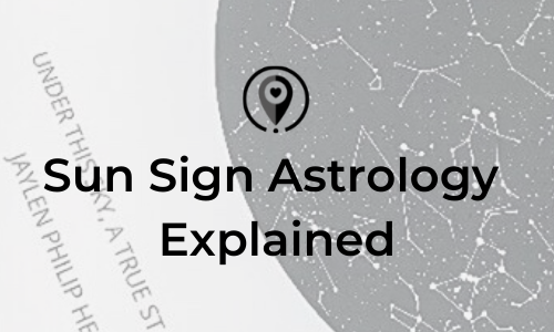 Sun Sign Astrology Explained