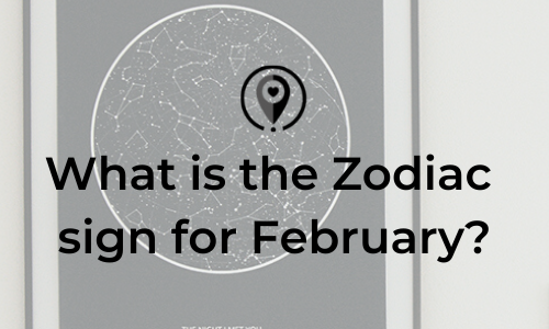 What is the Zodiac Sign for February